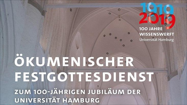 Ökumenischer Festgottesdienst - 100-Jahre UHH
