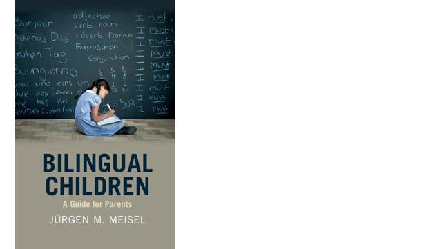 Cover des Buches Bilangual Children. A Guide for Parents. von Jürgen M. Meisel