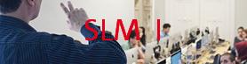SLM I