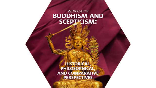 Workshop: Buddhism and Scepticism